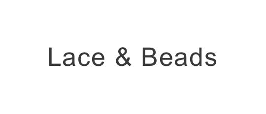 Lace & Beads